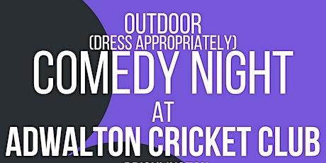 OUTDOOR Comedy Night at Adwalton Cricket Club tickets