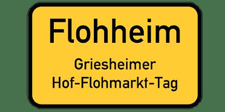Flohheim-Süd - Großer Hof-Flohmarkt-Tag in Griesheim Süd Tickets