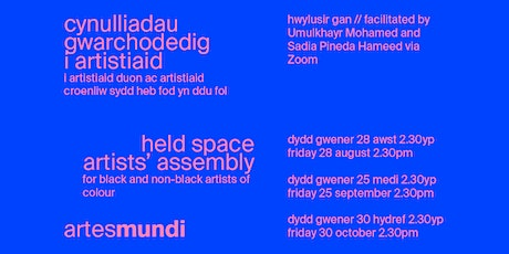 Held-Space Assemblies for Black and non-black Artists' of Colour tickets
