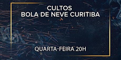 Culto Bola de Neve Curitiba - Quarta-feira 20h ingressos