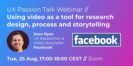 UX Talk / Using video as a tool for research design, process & storytelling tickets