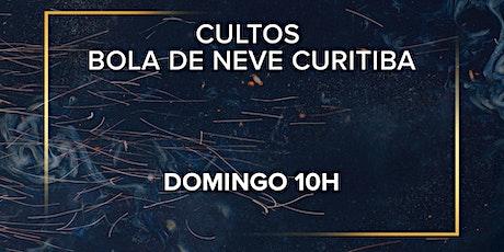 Culto  Bola de Neve Curitiba - Domingo 10h ingressos