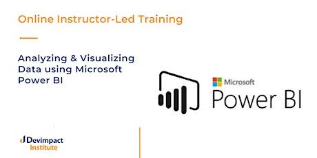 Analyzing and Visualizing Data using Microsoft Power BI Online Training tickets