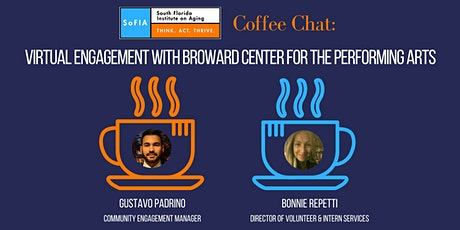 SoFIA Coffee Chat: Broward Center for the Performing Arts tickets