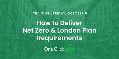 London Training: How to Deliver Net Zero & London Plan Requirements tickets
