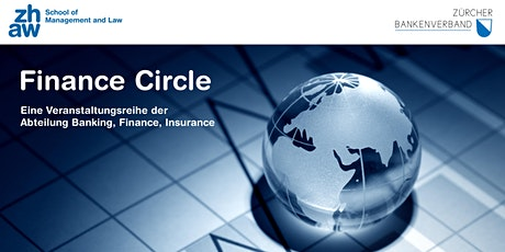 Finance Circle: Sparen – Anlegen – Vorsorgen im Negativzins-Umfeld Tickets