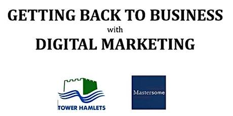 Masterclass: Back to Business - Digital Marketing tickets