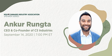 MSU Cannabis Speaker Series, with Ankur Rungta tickets
