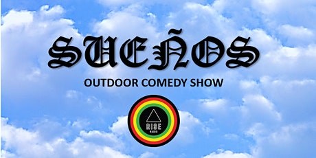 SUENOS Outdoor Comedy Show tickets