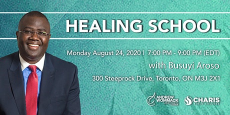 Healing School Toronto with Busuyi Aroso tickets