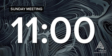 SUNDAY MEETING - 11:00 tickets