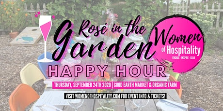 Women of Hospitality: Rosé in the Garden Happy Hour tickets