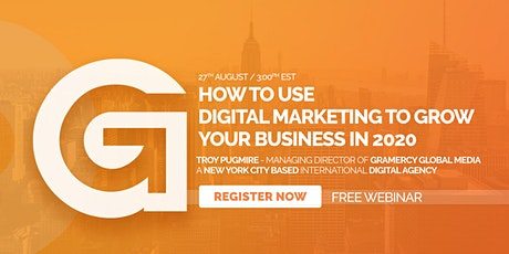 How To Use Digital Marketing To Grow Your Business in 2020 tickets