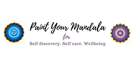 Paint You Mandala for self care, self discovery and wellbeing. billets