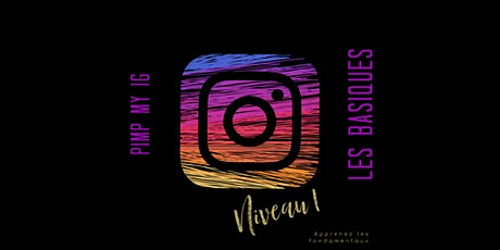 PIMP MY IG - Digital marketing sur Instagram billets