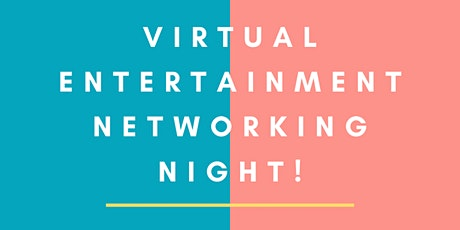 Global Virtual Entertainment Networking Night tickets