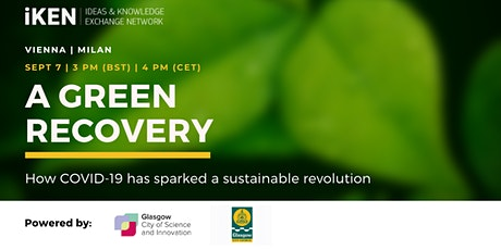 A Green Recovery: How COVID-19 has sparked a sustainable revolution tickets