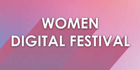 Women Digital Festival 2020 tickets