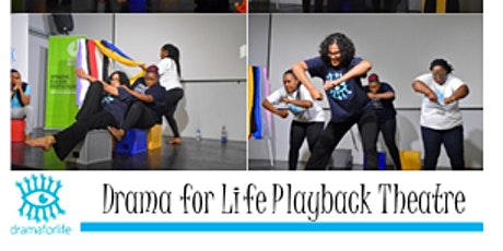 Drama for Life -Playback Company -COVID 19 Reflection and Feedback tickets