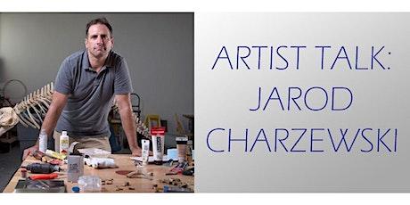 Artist Talk: Jarod Charzewski tickets