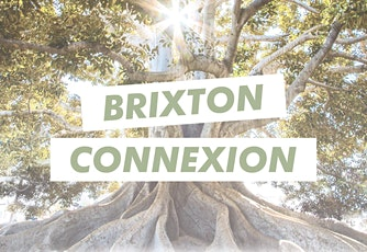 Brixton Connexion Daily Messages tickets