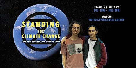 STANDING for climate change, 24hr Livestream Standathon tickets