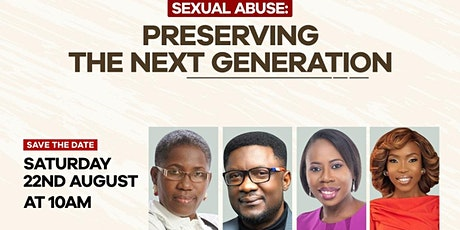 Sexual Abuse : PRESERVING THE NEXT GENERATION tickets