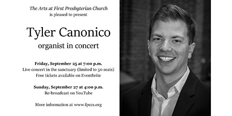 Organ concert with Tyler Canonico tickets