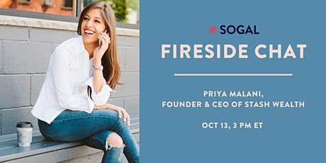 Fireside Chat with Priya Malani, Founder & CEO Stash Wealth tickets