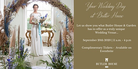 Your Wedding Day at Butler House & Garden tickets