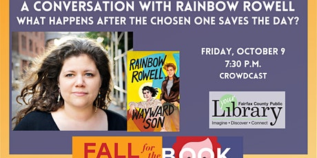 Rainbow Rowell Answers: What Happens After the Chosen One Saves the Day? tickets
