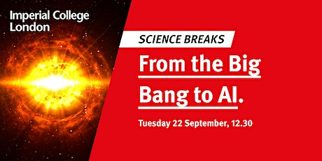 Science Breaks: From  the Big Bang to AI tickets