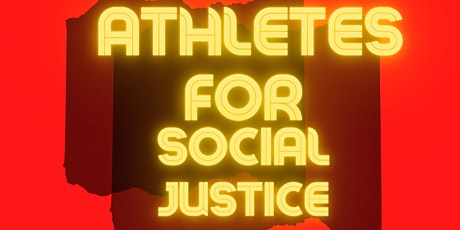 Athletes for Social Justice tickets