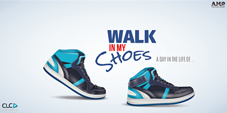 Walk In My Shoes: A Day In The Life Of... tickets