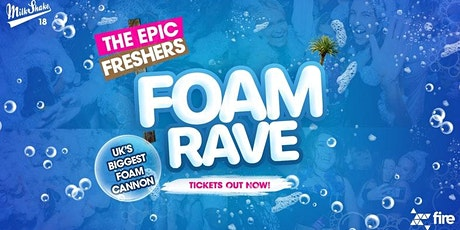 The Epic Freshers Foam Rave 2020 tickets