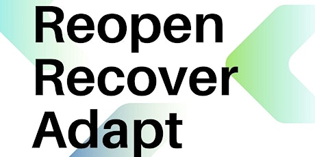 Reopen, Recover, & Adapt - Vermont Community Loan Fund Webinar Series tickets