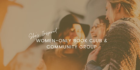 She's Inspired: Women-Only Book Club & Community Group tickets