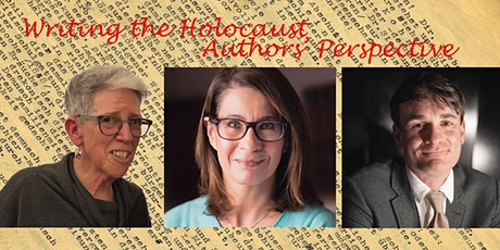 Writing the Holocaust – Authors'  Perspective: Talk with Q&A tickets