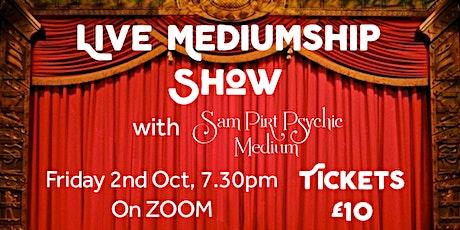 Live Mediumship Show with Sam Pirt Psychic Medium tickets
