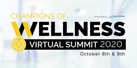 2020 Champions of Wellness Virtual Summit tickets