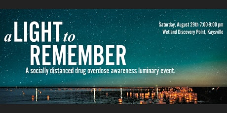 A Light to Remember- Kaysville Drive-up Tribute and Naloxone Training tickets