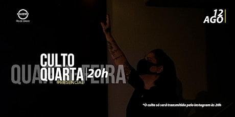 CULTO DE QUARTA-FEIRA 12/08/2020 ingressos