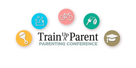 Train Up a Parent tickets