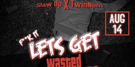 Let's Get Wasted Party tickets