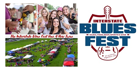 Interstate Blues Fest featuring Wine, Ciders, Spirits, and Beer tickets