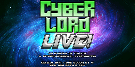 Cyber Lord LIVE! - An Improvised Talk-Show @ Comedy Bar tickets