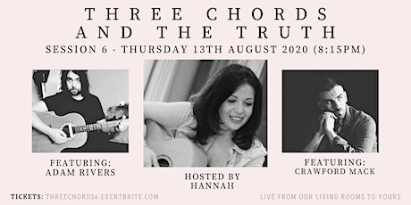 Three Chords and the Truth - with Crawford Mack and Adam Rivers tickets