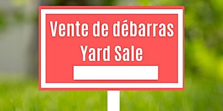 Vente de débarras communautaire/Community yard sale tickets