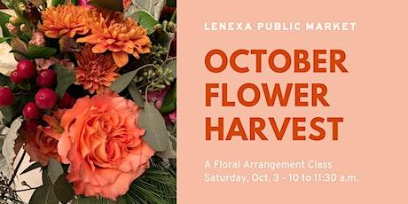 October Flower Harvest tickets