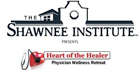Heart of the Healer Physician Wellness Retreat - All Access Pass tickets